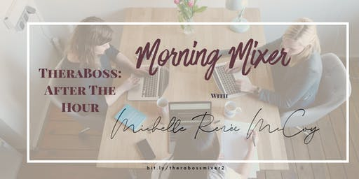 TheraBoss: After the Hour - Morning Mixer 2nd Edition