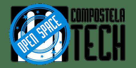 Compostela Tech Open Space 2019 entradas