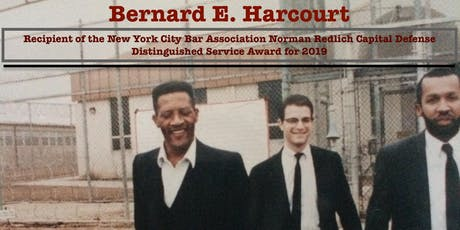 Bernard E. Harcourt to receive  Redlich Award from the NYC Bar Association tickets