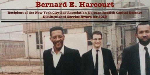 Bernard E. Harcourt to receive  Redlich Award from the NYC Bar Association