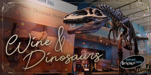 Wine & Dinosaurs