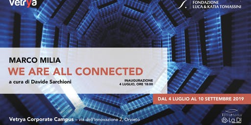 We are all connected :: Mostra di Marco Milia