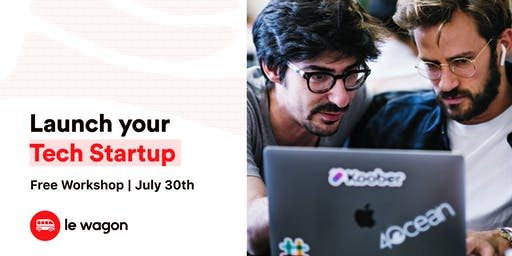 Launch your Tech Startup