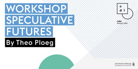 Workshop Speculative Futures by Theo Ploeg Tickets