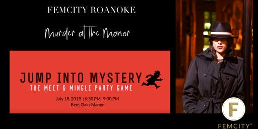 Murder at the Manor with FemCity and Jump Into Mystery