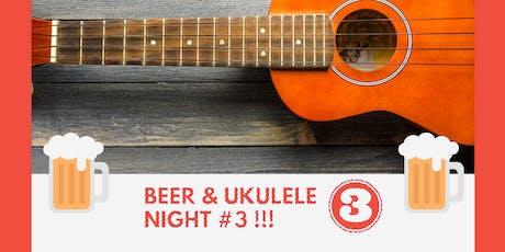 Beer & Ukulele Night #3 tickets