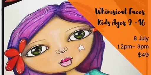 Whimsical Faces - Mixed media workshop for kids