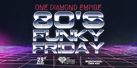 O.D.E 80s Funky Friday tickets
