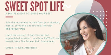Sweet Spot Life - Ignite Your Best Physically & Financially tickets