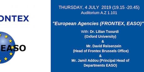 European Agencies (FRONTEX, EASO) tickets