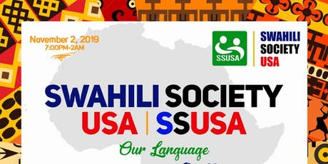 SWAHILI SOCIETY USA FESTIVAL & DINNER GALA 2019 tickets