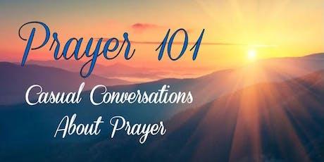 Prayer 101: Casual Conversations About Prayer tickets