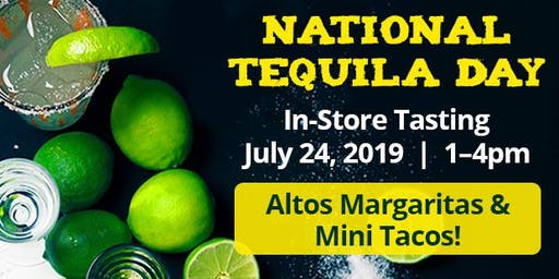 In Store Tasting: National Tequila Day! Altos Margaritas & Mini Tacos!