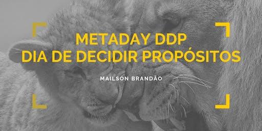 Treinamento METADAY DDP - Dia de Decidir Propósitos