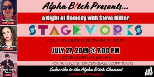 Alpha B Presents A Night of Comedy with Steve Miller