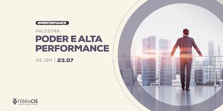 [POA] Palestra Poder e Alta Performance 23/07/2019 ingressos
