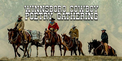 Winnsboro Cowboy Poetry Gathering