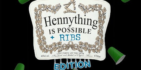 HENNY N RIBS tickets