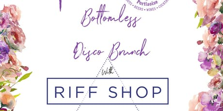Bottomless Disco Brunch with Riff Shop tickets