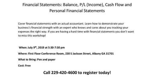 Financial Statements: Balance , P/L, Cash Flow and Personal Financial Statements