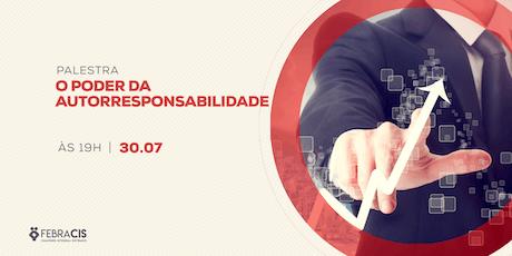 [POA] Palestra O Poder da Autorresponsabilidade 30/07/2019 ingressos