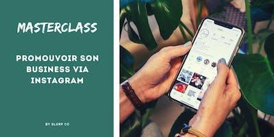 Masterclass: Promouvoir son business via Instagram