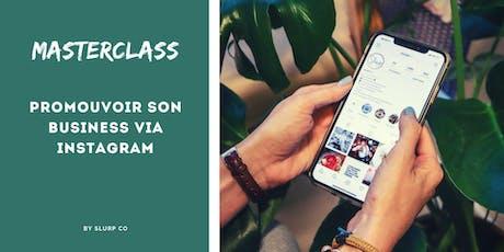 Masterclass: Promouvoir son business via Instagram tickets