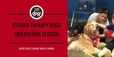Ottawa Therapy Dogs Orientation Session -- October 7, 2019 (Step Two)  tickets