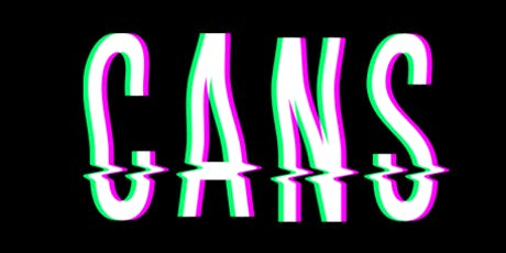 Cans: A Comedy Show tickets