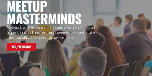 THURSDAYS @ 10am   Fenton   Meetup Masterminds: Grow YOU, Grow BUSINESS!