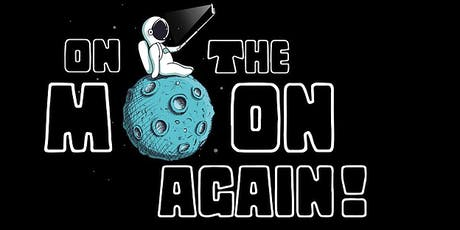 On the Moon Again - July 12 2019 tickets