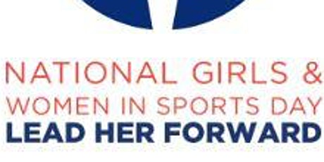 Play for a Day! In honor of: National Girls and Women in Sports Day tickets