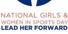 Play for a Day! In honor of: National Girls and Women in Sports Day
