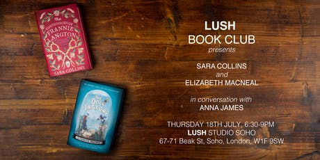 Lush Book Club presents... Sara Collins & Elizabeth Macneal  tickets
