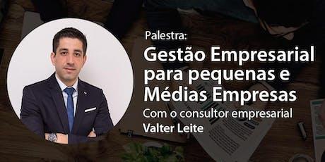 Palestra GESTÃO EMPRESARIAL para pequenas e médias empresas ingressos