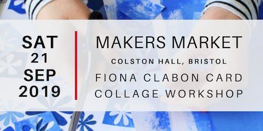 Makers Market - Fiona Clabon Collage Card Workshop