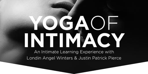 Yoga of Intimacy, Coed Weekend Intensive (SOLD OUT! Waitlist Available.)