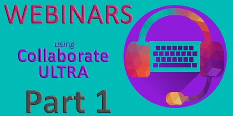 Top Tips 1: Prepare an Effective Webinar with Collaborate Ultra  tickets