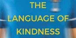 A Talk by Christie Watson. The Language of Kindness - A Nurse's Story