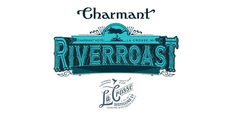River Roast 2019 - Free RSVP Ticket tickets