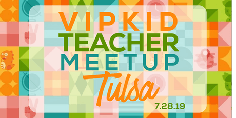 Tulsa, OK VIPKid Meetup hosted by Richelle Wingo tickets