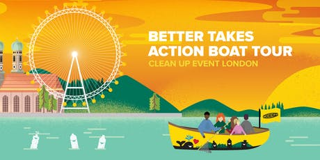 Better Takes Action Boat Tour - Clean Up Event London tickets