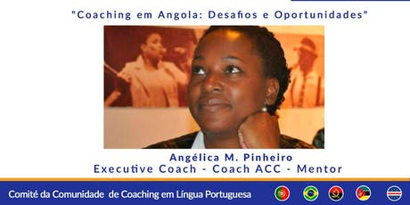 Webinar Multicultural: Coaching em Angola - desafios e oportunidades tickets