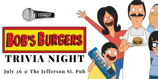 Bob's Burgers Trivia Night at The Jefferson St. Pub | Lafayette Comedy