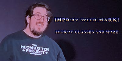 Improv with Mark - Spring Class showcase