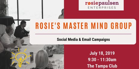 Rosie's Master Mind Group (Jul 2019) - Social Media & Email Campaigns tickets