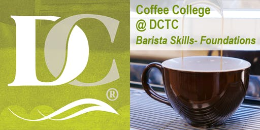 Barista Skills- Foundations