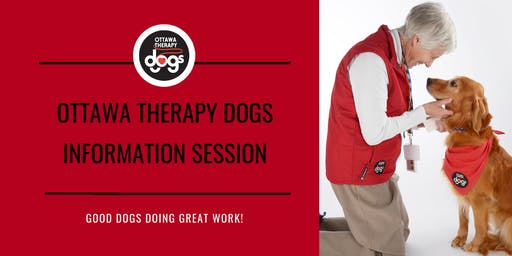 Ottawa Therapy Dogs Information Session (Step One) -- Monday, September 30, 2019
