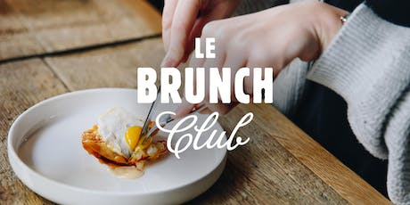 Le Brunch Club - 25 août tickets