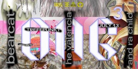O.N.G.3 x Counterpublic feat BEARCAT, He Valencia, RA Child tickets